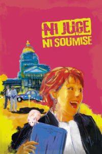 "Affiche du film ""Ni juge, ni soumise"""
